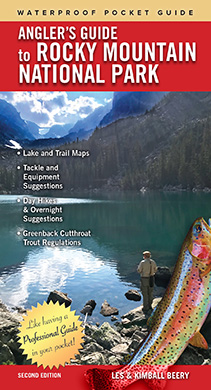 Angler's Guide to Rocky Mountain National Park 2nd Edition